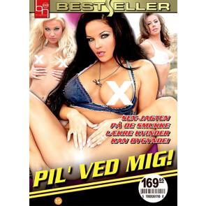 Pil Ved Mig - Bestseller - DVD pornofilm
