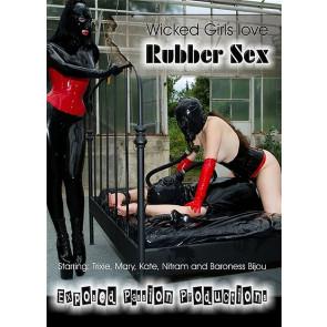 Wicked Girls Love Rubber Sex