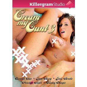 Cream My Cunt #3